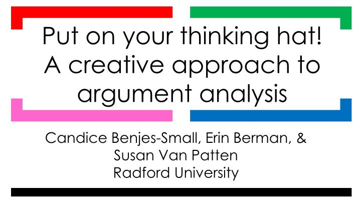 Put on your thinking hat! A creative approach to argument analysis