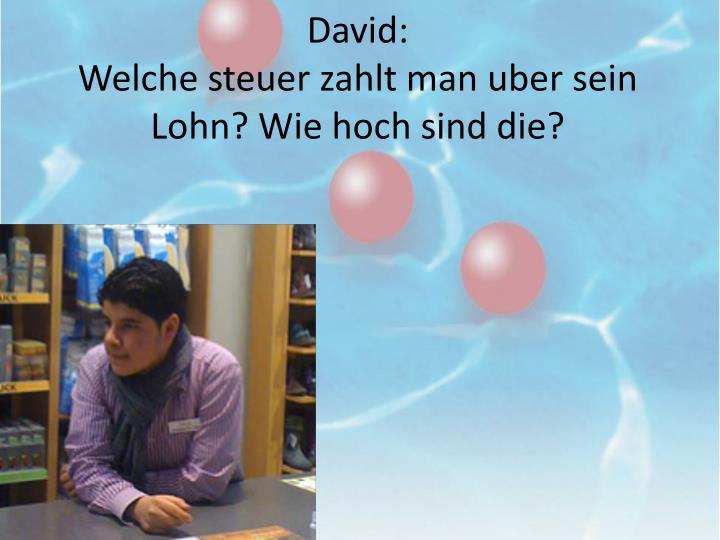 David: