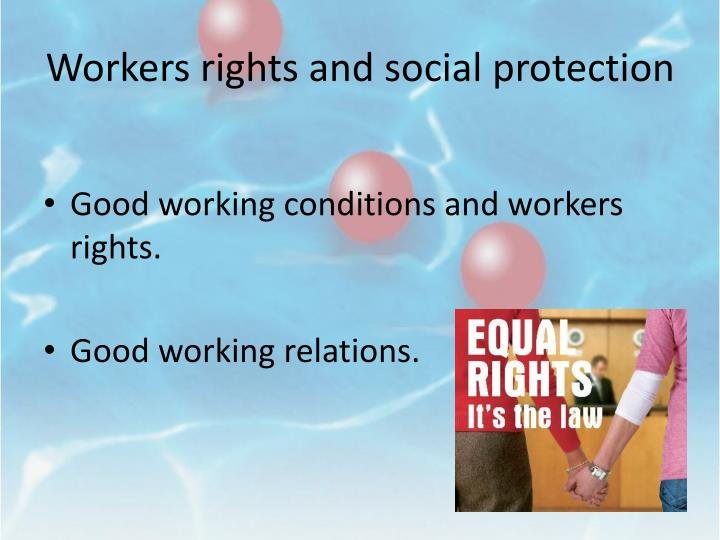 Workers rights and social protection