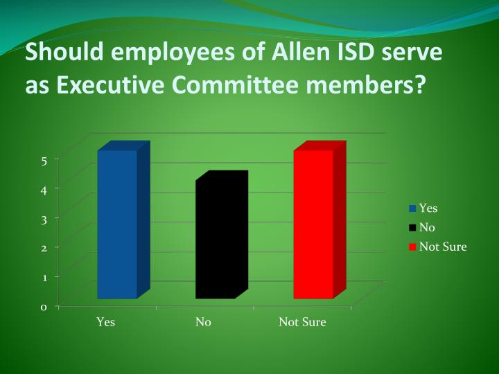 Should employees of Allen ISD serve as Executive Committee members?