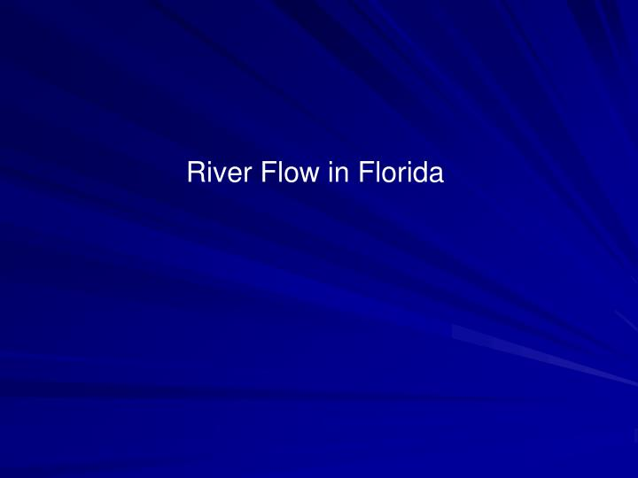 River Flow in Florida