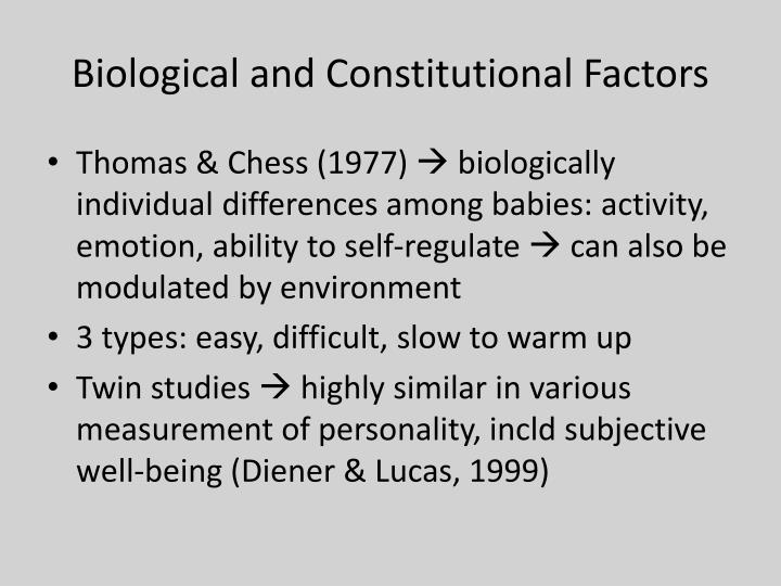 Biological and Constitutional Factors