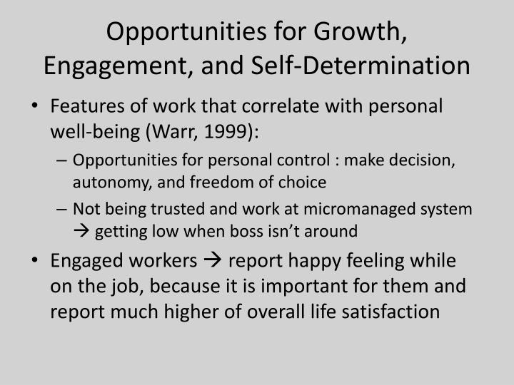 Opportunities for Growth, Engagement, and Self-Determination