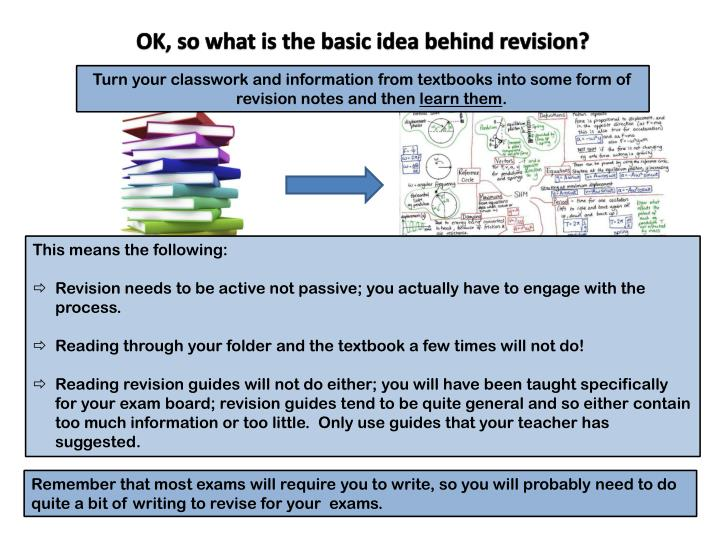 OK, so what is the basic idea behind revision?