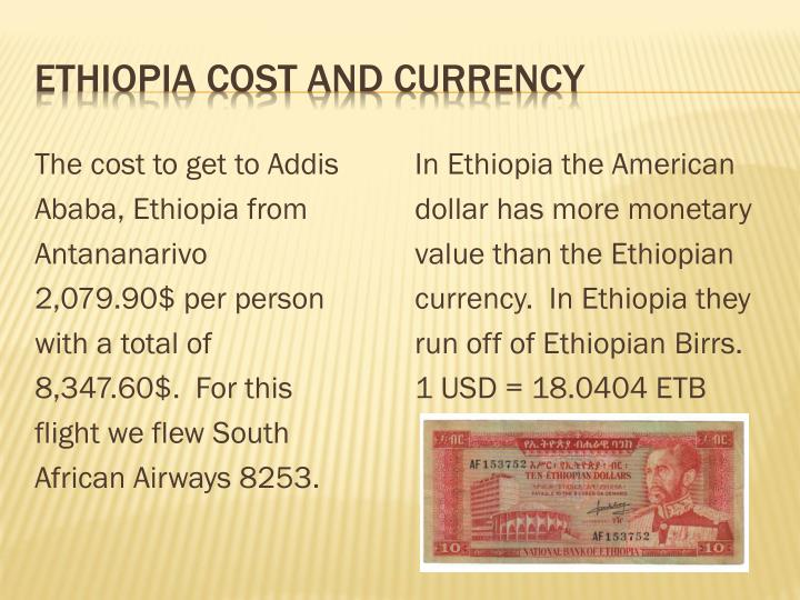 Ethiopia Cost and Currency