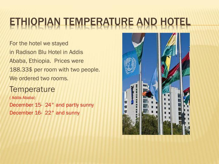 Ethiopian temperature and Hotel