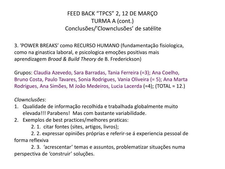 """FEED BACK """"TPCS"""" 2, 12 DE MARÇO"""