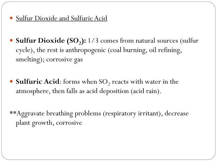 Sulfur Dioxide and Sulfuric Acid