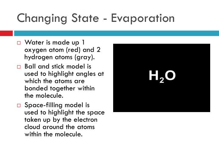Changing State - Evaporation