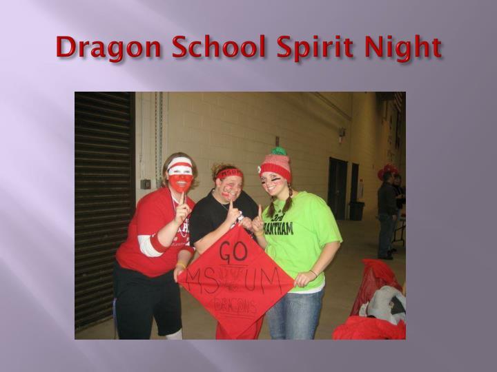 Dragon School Spirit Night