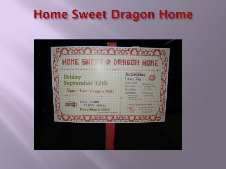 Home Sweet Dragon Home