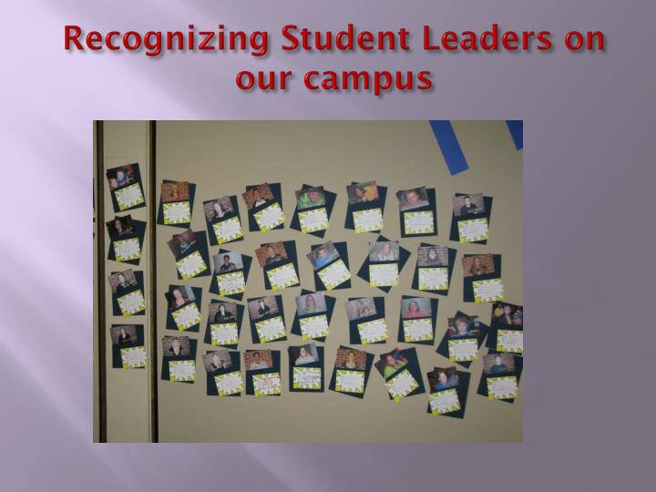 Recognizing Student Leaders on our campus