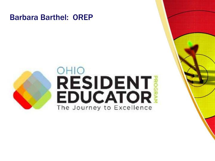 Barbara Barthel:  OREP