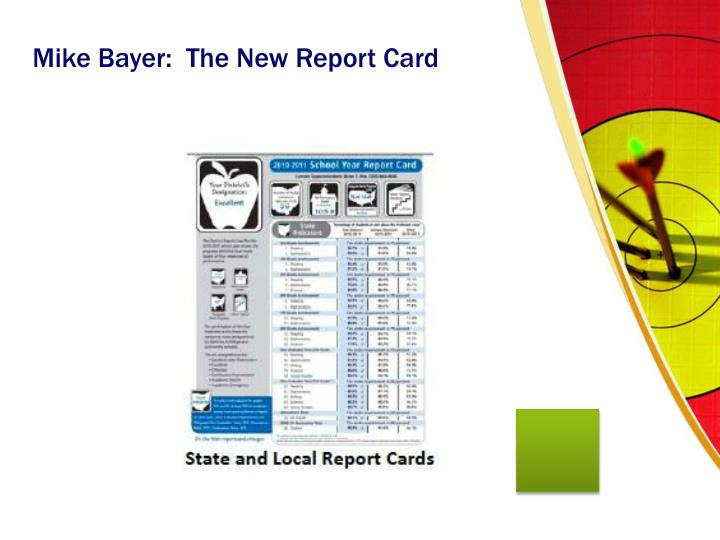 Mike Bayer:  The New Report Card