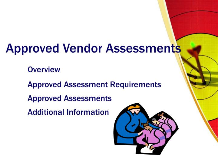 Approved Vendor Assessments