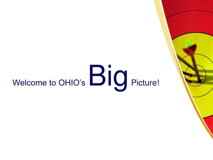 Welcome to ohio s big picture