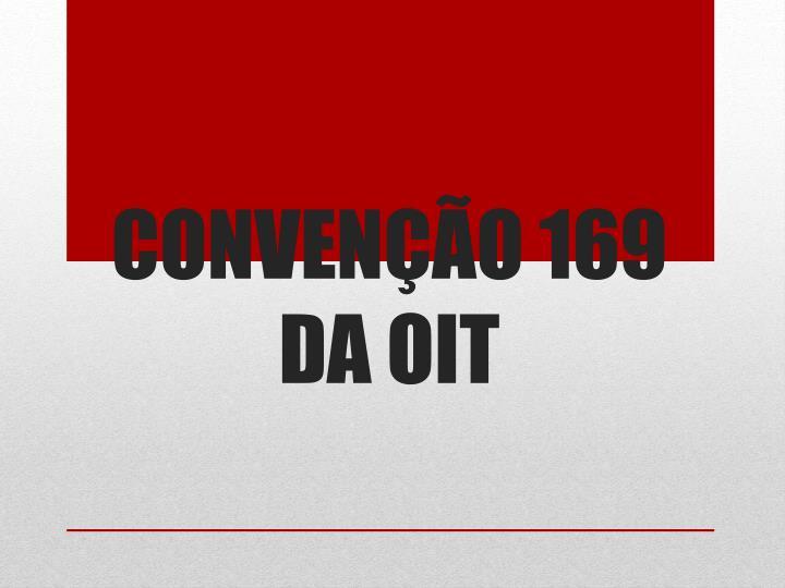 CONVENÇÃO 169 DA OIT