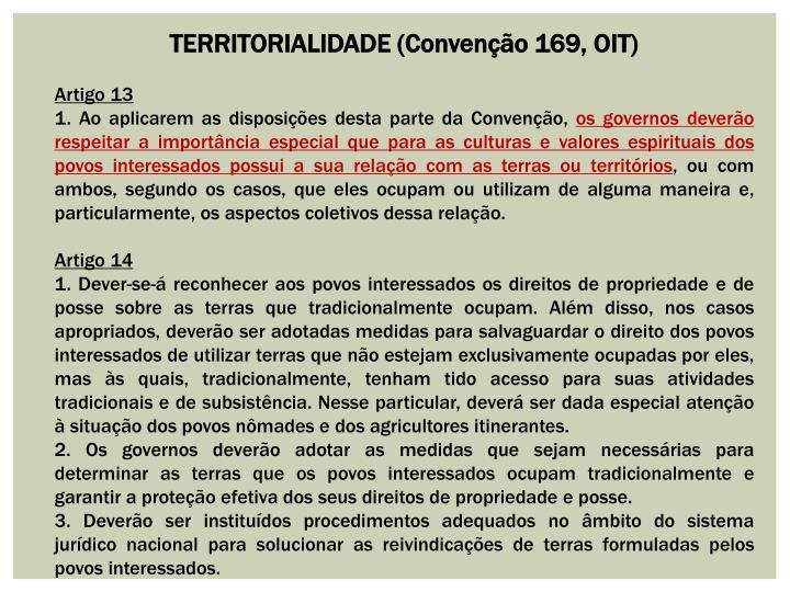 TERRITORIALIDADE (Convenção 169, OIT)