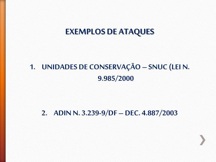 EXEMPLOS DE ATAQUES