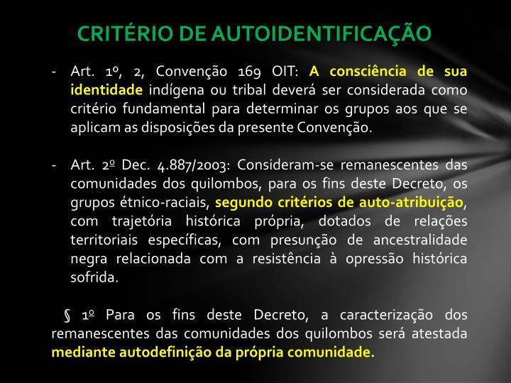 CRITÉRIO DE AUTOIDENTIFICAÇÃO