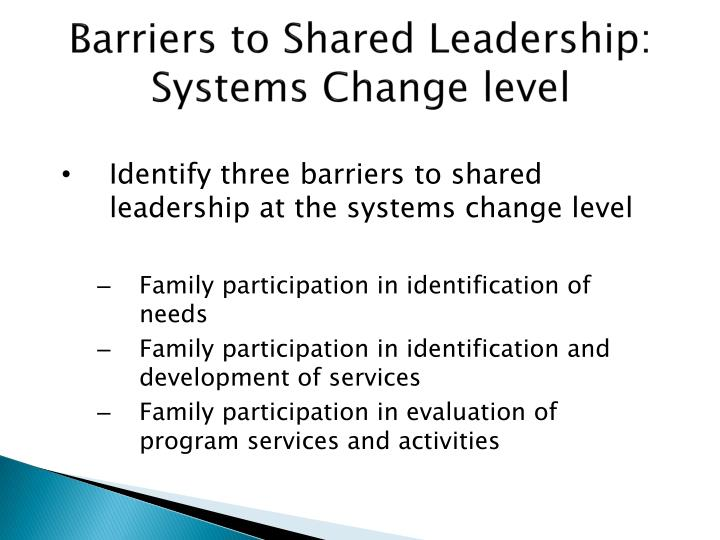 Barriers to Shared Leadership: