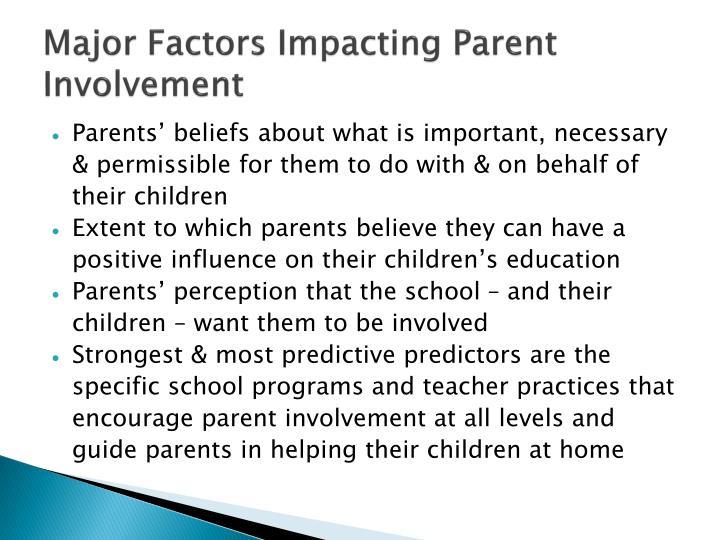 Major Factors Impacting Parent Involvement