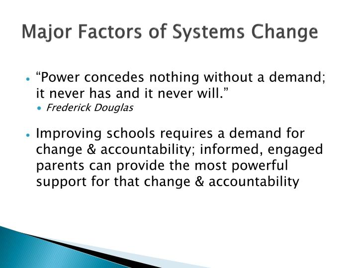 Major Factors of Systems Change