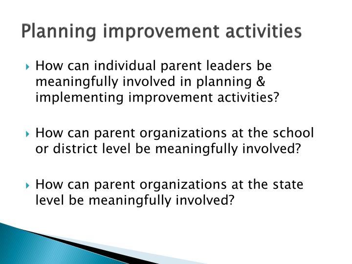 Planning improvement activities