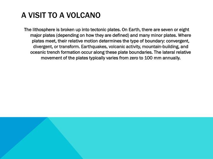 A visit to a volcano