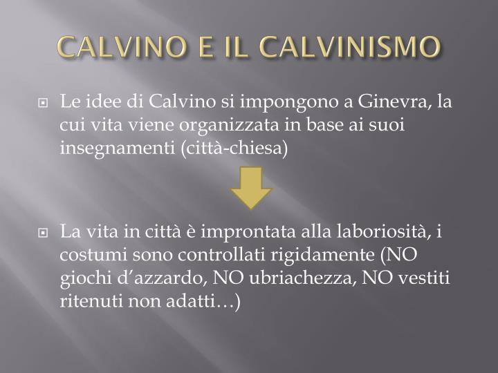CALVINO E IL CALVINISMO