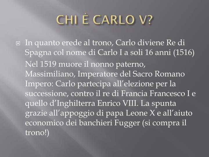 CHI È CARLO V?