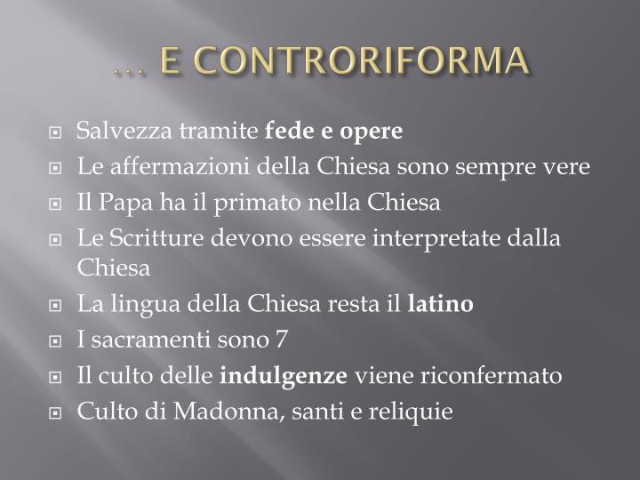 … E CONTRORIFORMA