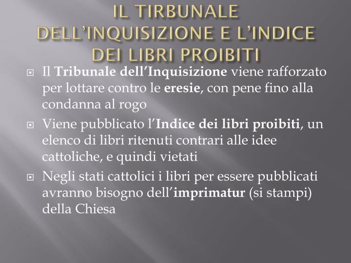 IL TIRBUNALE DELL'INQUISIZIONE E L'INDICE DEI LIBRI PROIBITI