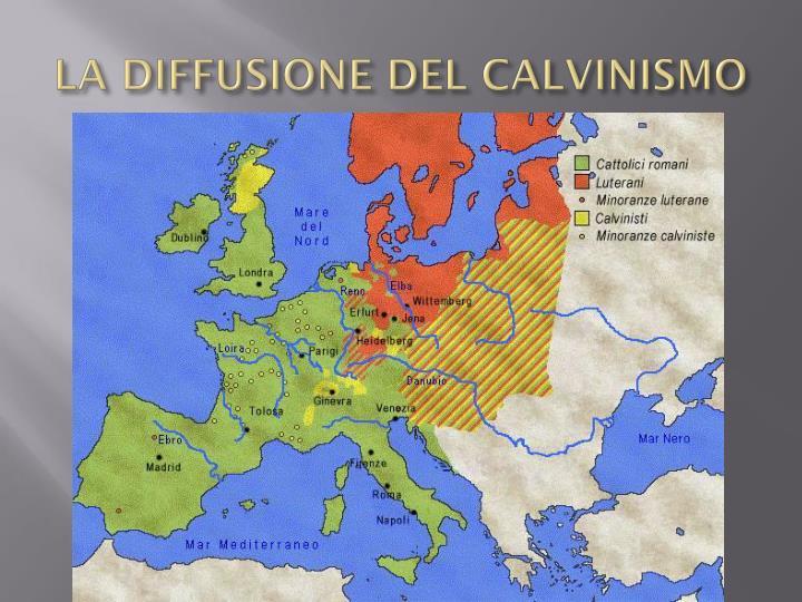 LA DIFFUSIONE DEL CALVINISMO