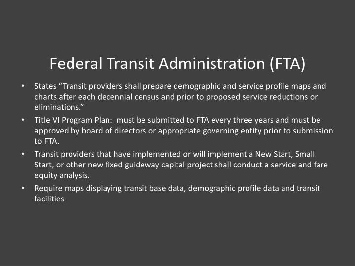 Federal Transit Administration (FTA