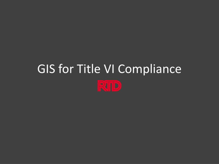 GIS for Title VI Compliance