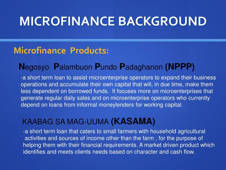 MICROFINANCE BACKGROUND