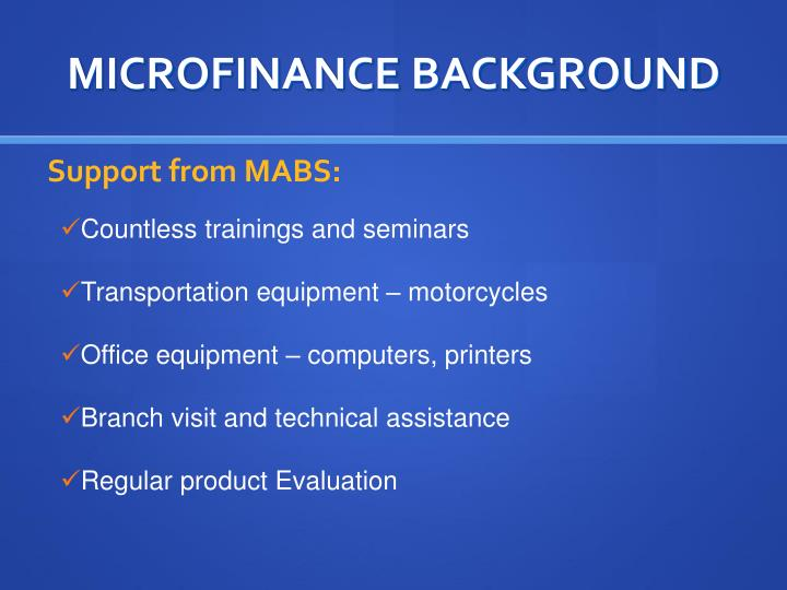 MICROFINANCE BACKGROUND
