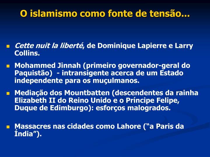 O islamismo como fonte de tensão...
