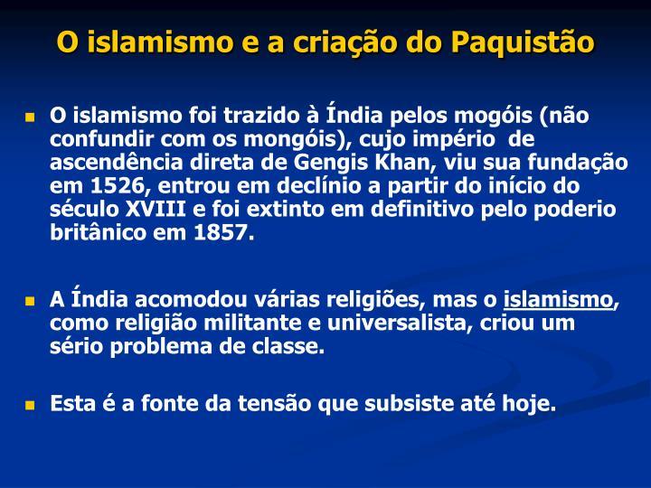 O islamismo e a criação do Paquistão