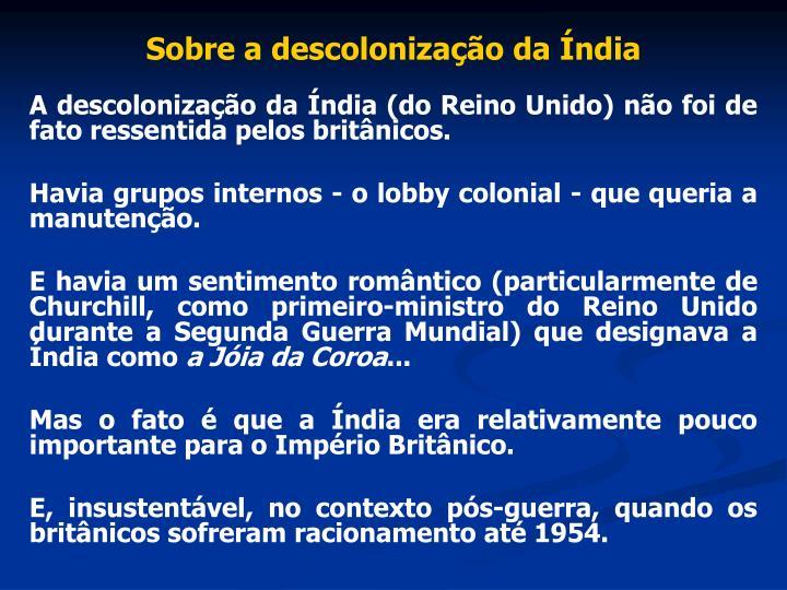 Sobre a descolonização da Índia