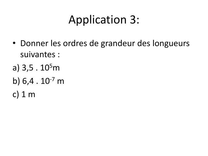 Application 3: