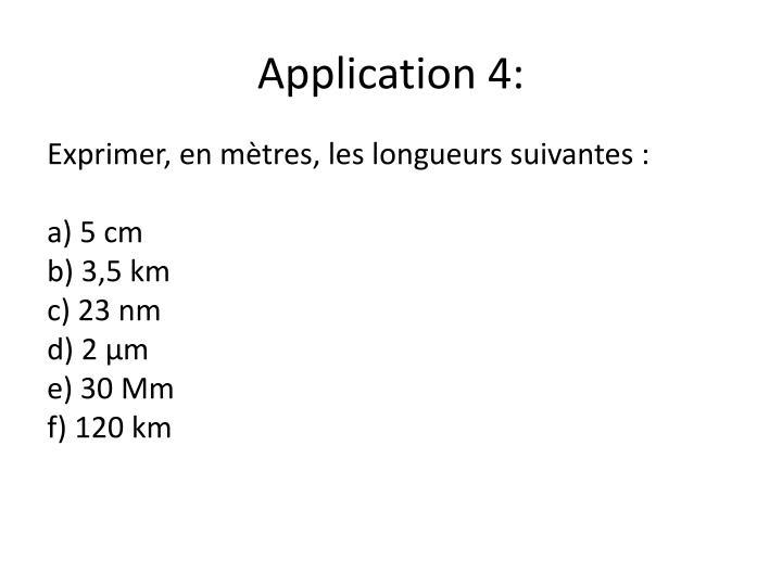 Application 4: