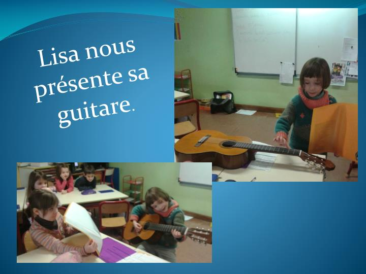 Lisa nous présente sa guitare