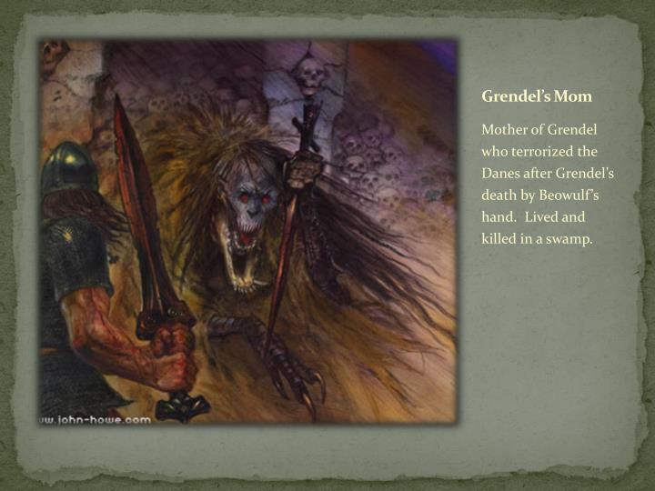 Grendel's