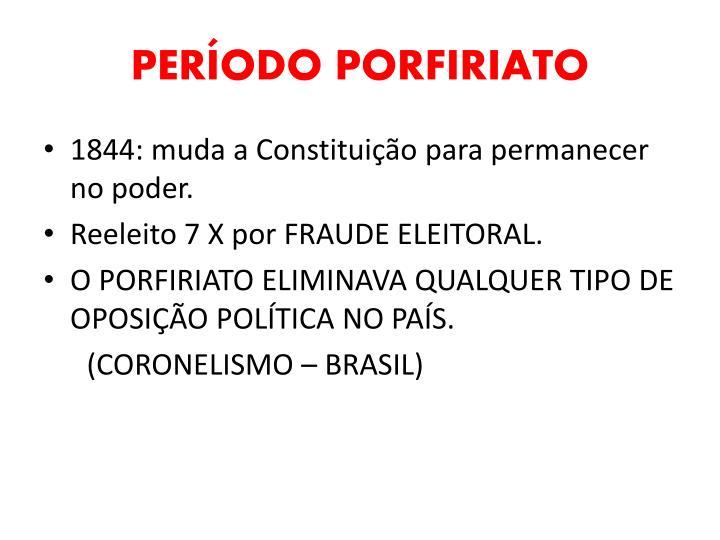 PERÍODO PORFIRIATO