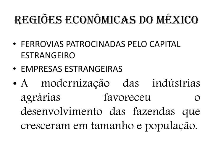 REGIÕES ECONÔMICAS DO MÉXICO