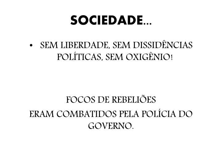 SOCIEDADE...