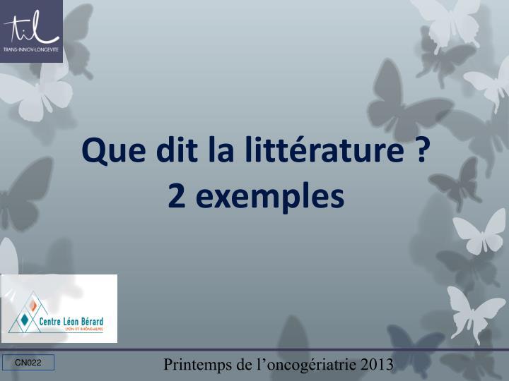 Que dit la littérature ?