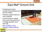 equi mat ground grid1